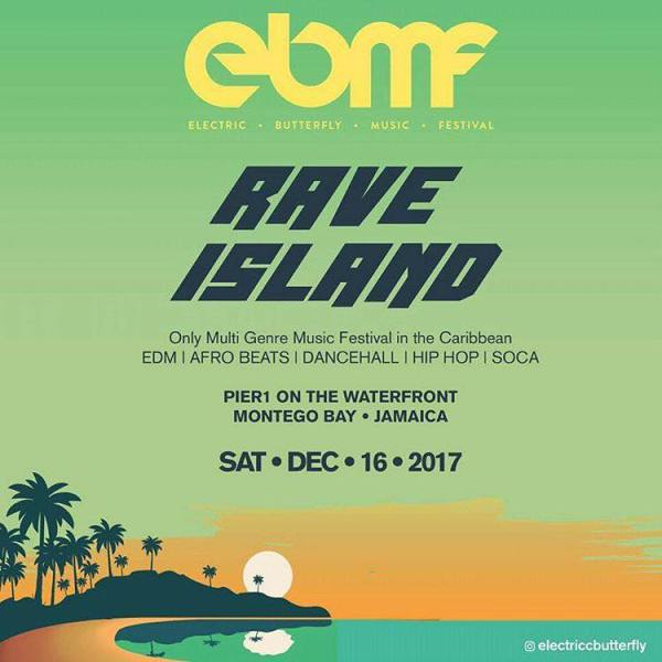 RAVE ISLAND The Electric Butterfly Multi Genre Music Festival in Montego Bay Jamaica