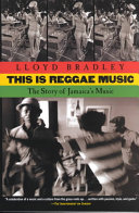 Click to read: This is Reggae Music By Lloyd Bradley
