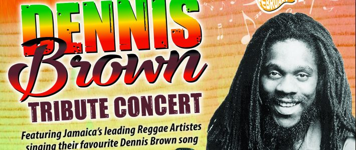 Dennis Brown tribute Concert 2020